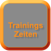 Trainings Zeiten